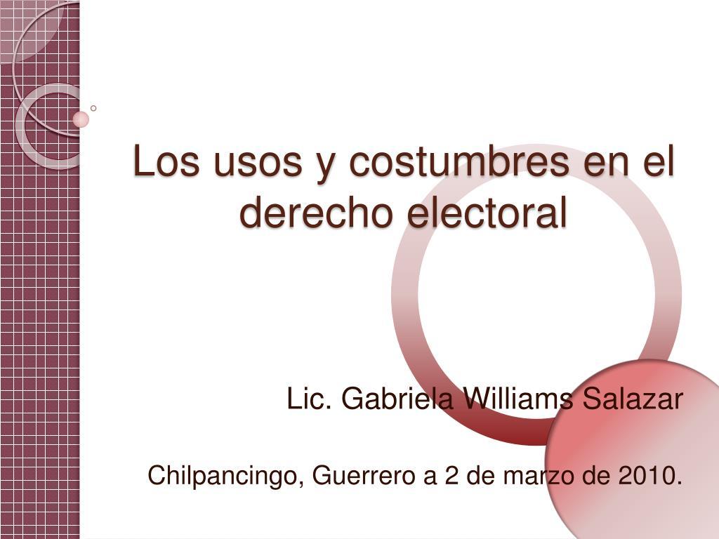 Los usos y costumbres en el derecho electoral