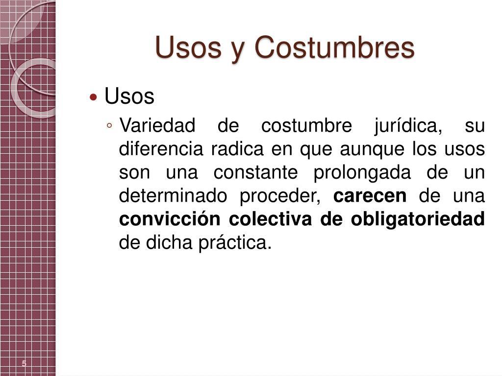 Usos y Costumbres