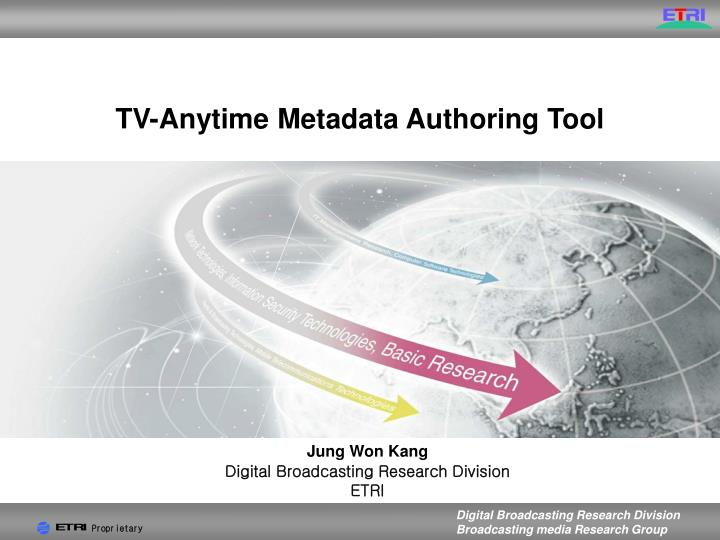 Tv anytime metadata authoring tool l.jpg