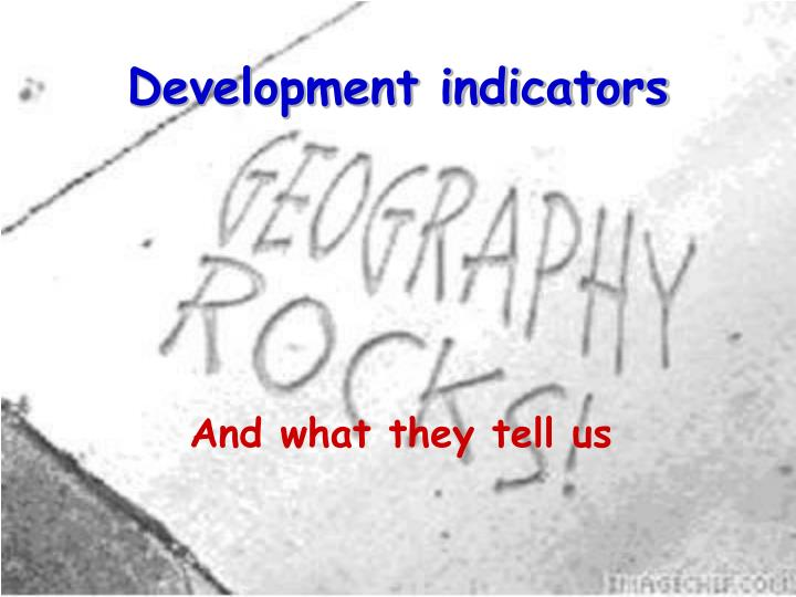 Development indicators l.jpg