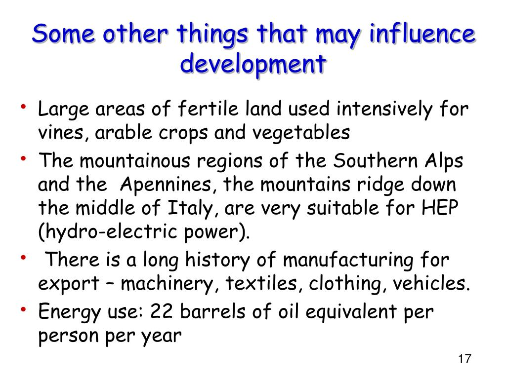 Some other things that may influence development