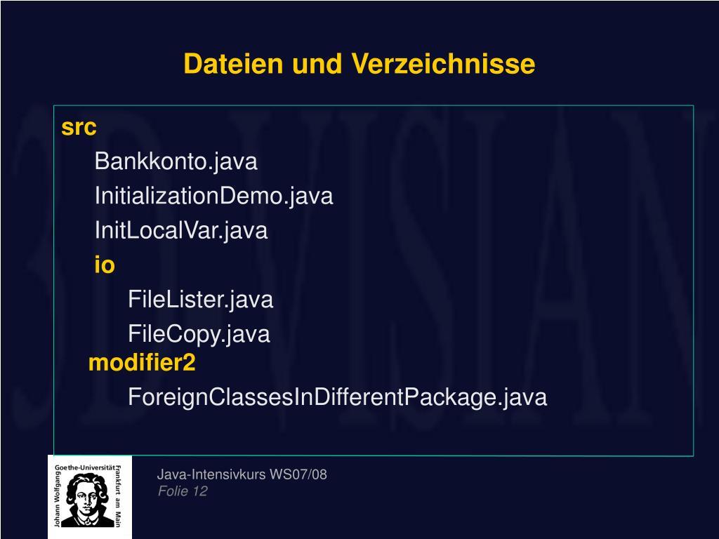 Dateien und Verzeichnisse
