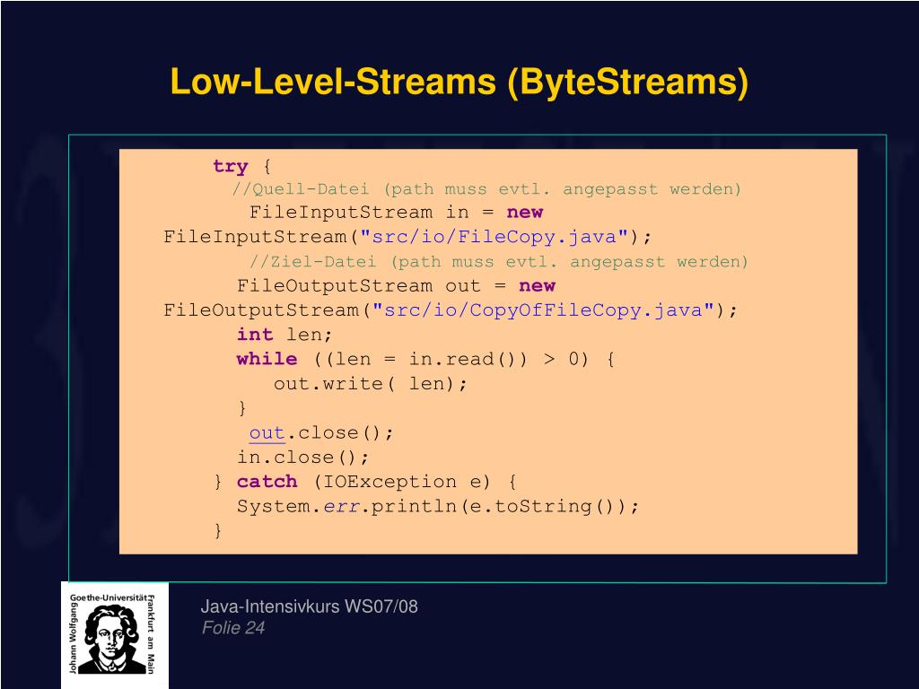 Low-Level-Streams (ByteStreams)