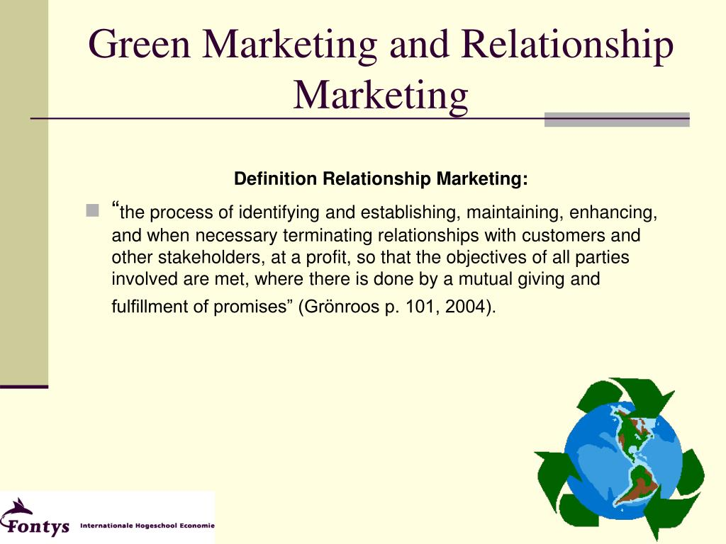 Green Marketing and Relationship Marketing