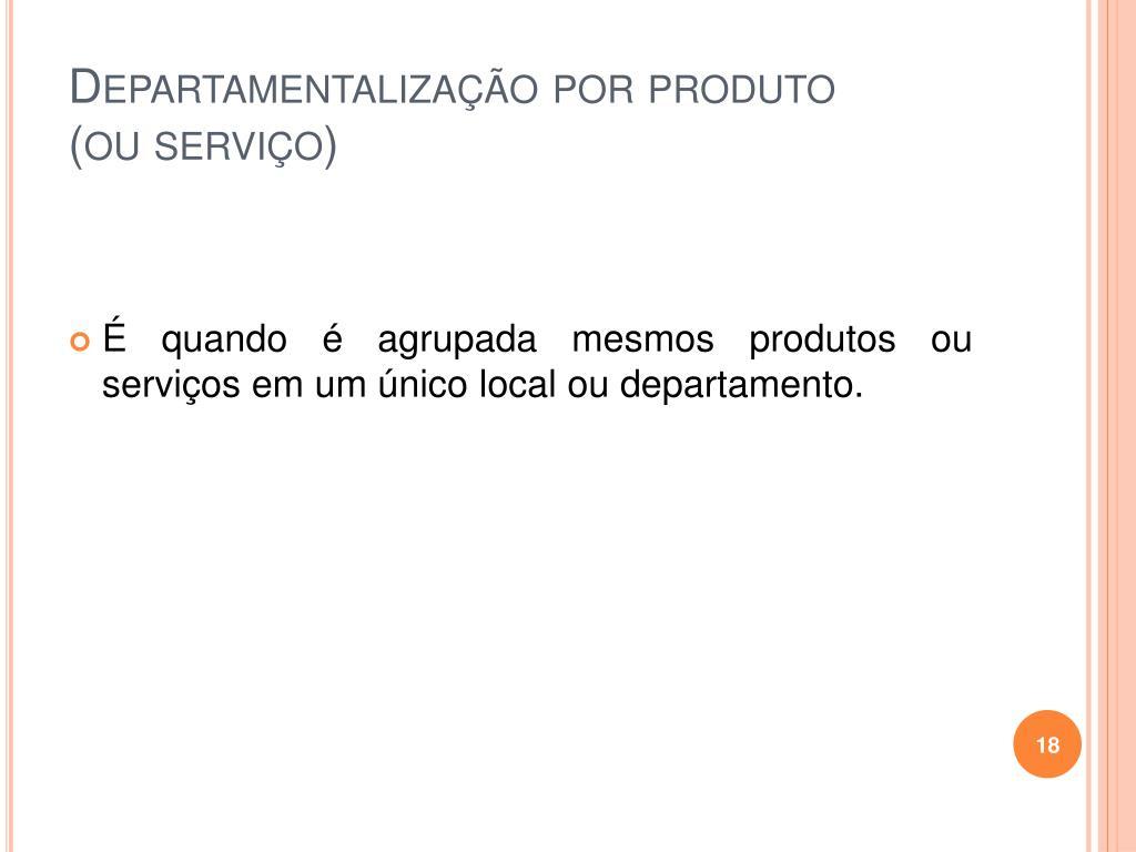 Departamentalização por produto