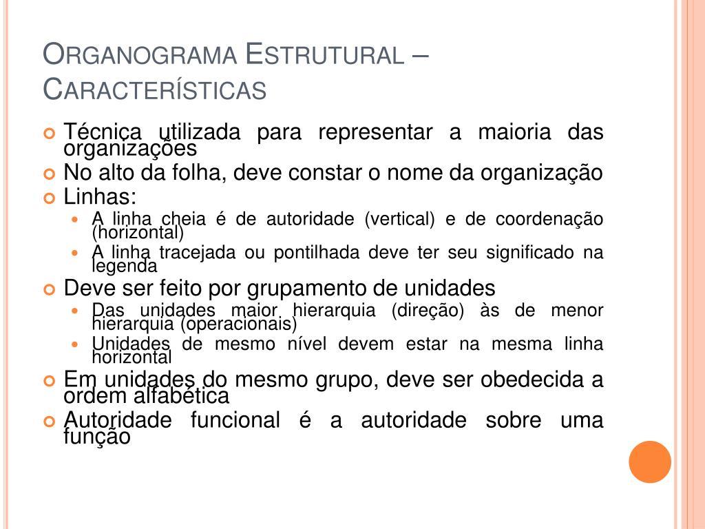 Organograma Estrutural – Características