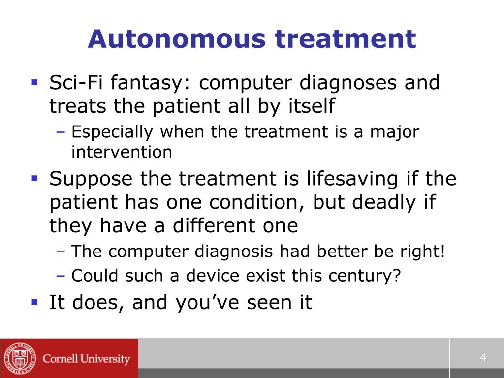 Autonomous treatment