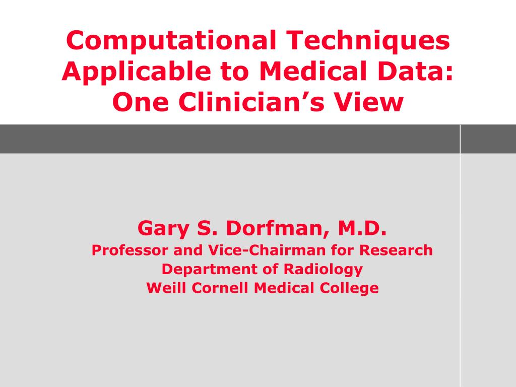 Computational Techniques Applicable to Medical Data: