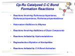 cp ru catalyzed c c bond formation reactions