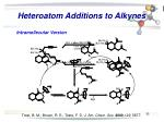 heteroatom additions to alkynes32