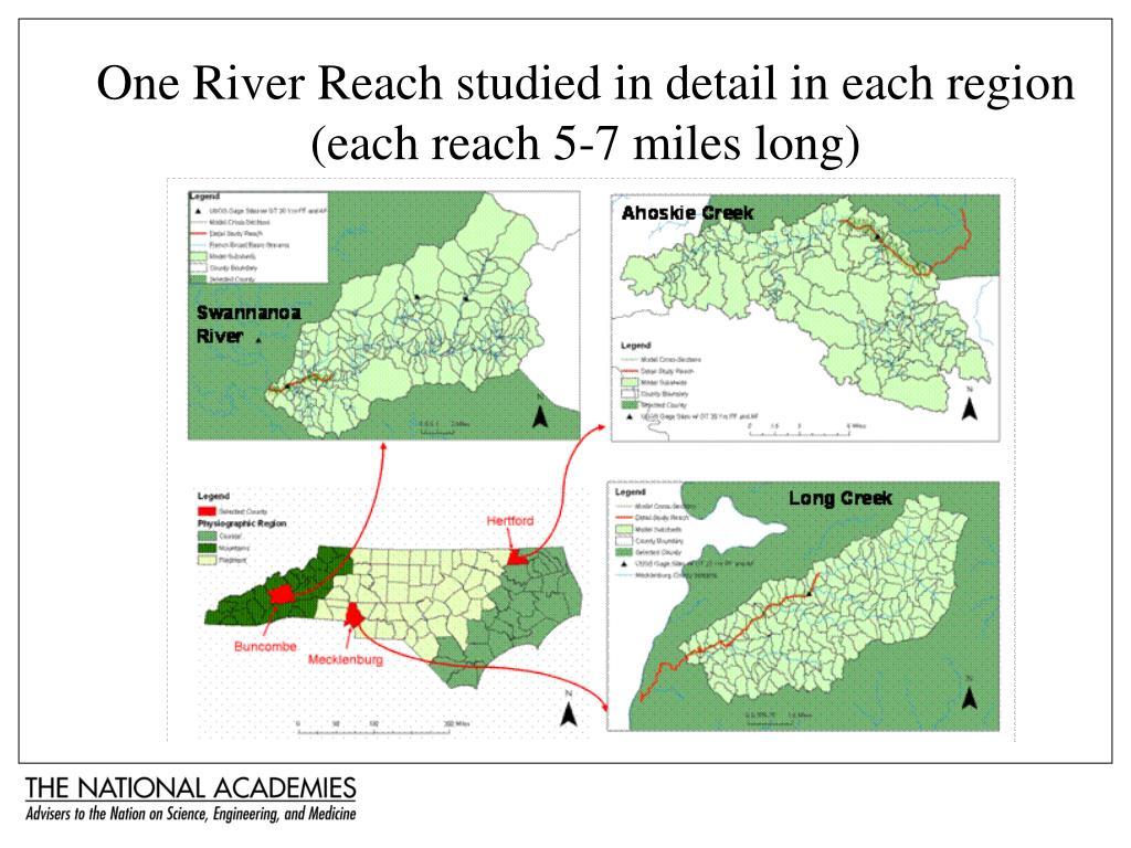 One River Reach studied in detail in each region