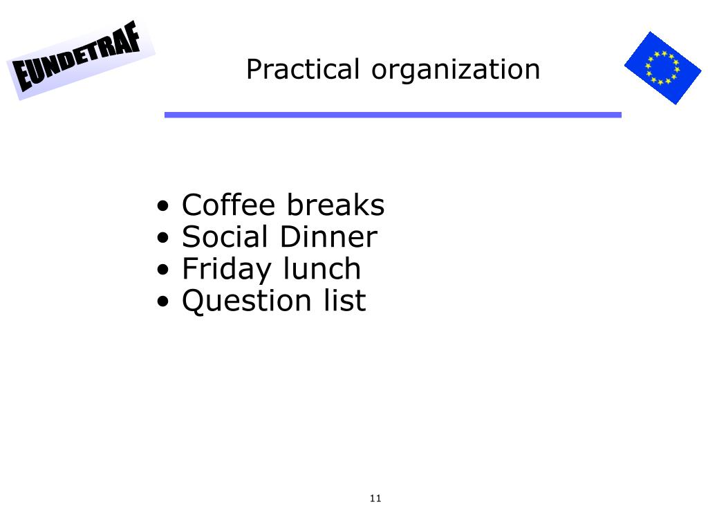 Practical organization