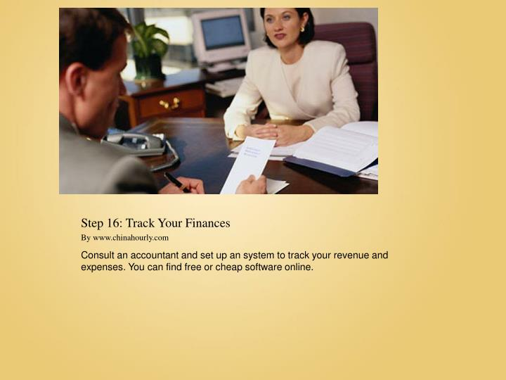 Step 16: Track Your Finances