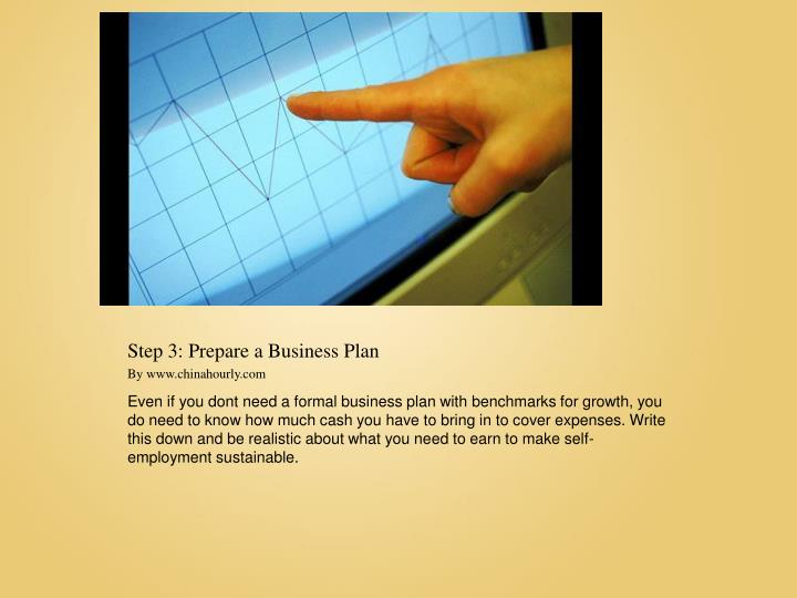 Step 3: Prepare a Business Plan