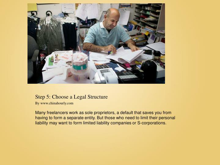 Step 5: Choose a Legal Structure