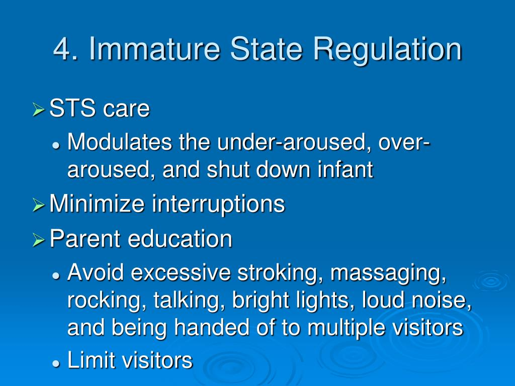 4. Immature State Regulation