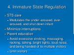 4 immature state regulation
