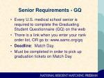 senior requirements gq