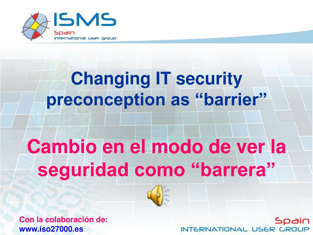 "Changing IT security preconception as ""barrier"""