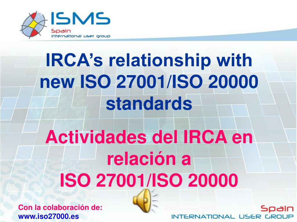 IRCA's relationship with new ISO 27001/ISO 20000 standards