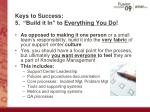 keys to success 5 build it in to everything you do