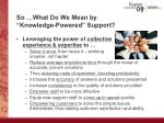so what do we mean by knowledge powered support