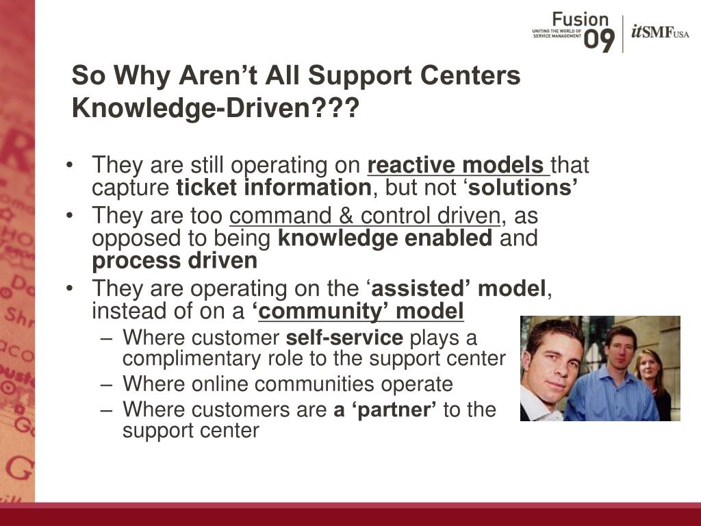 So Why Aren't All Support Centers Knowledge-Driven???