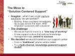 the move to solution centered support9