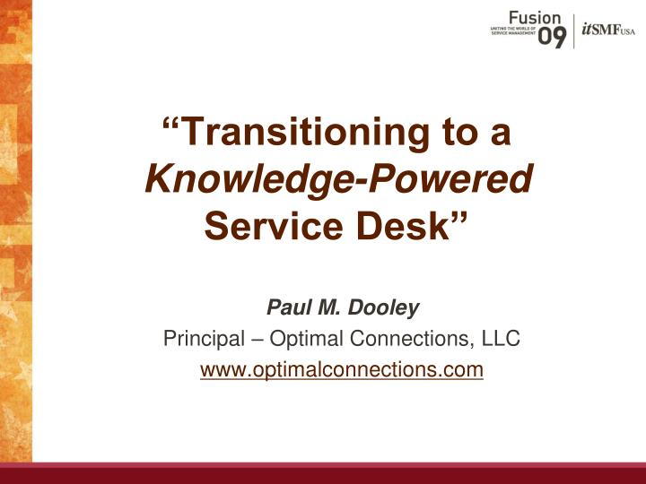 Transitioning to a knowledge powered service desk