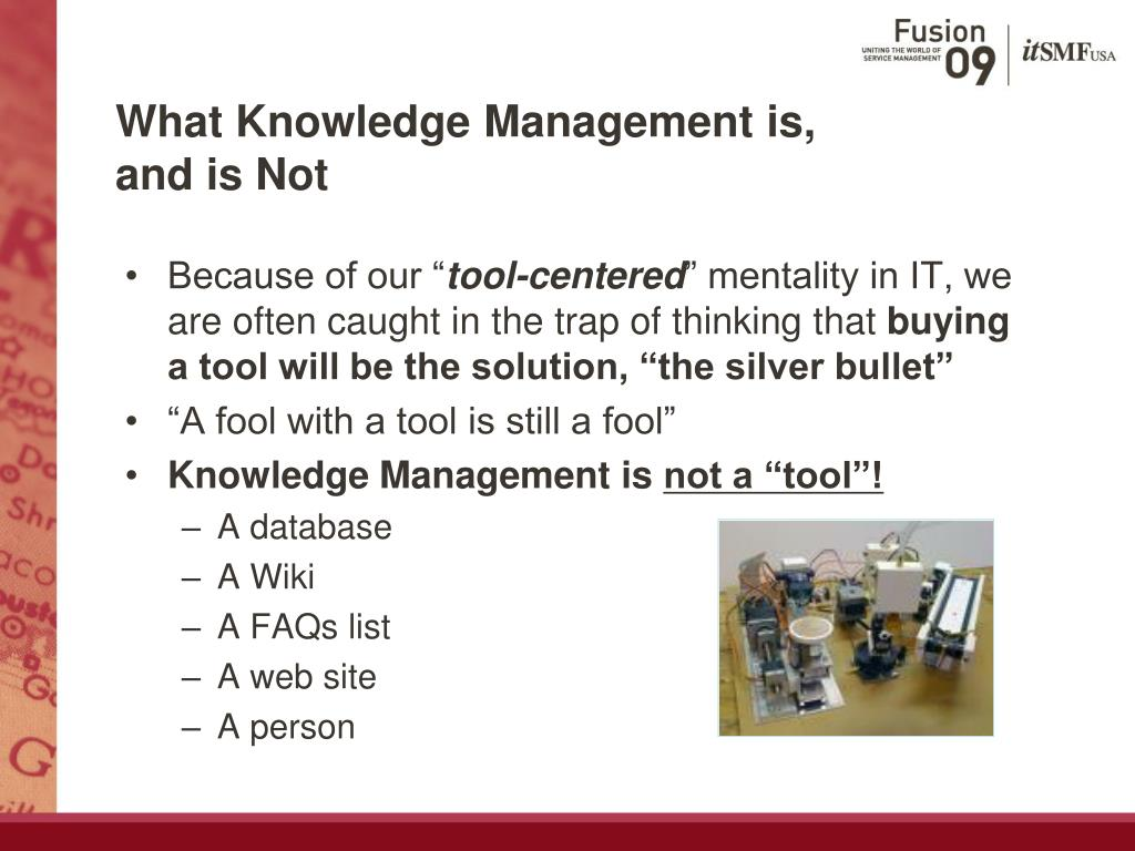 What Knowledge Management is,