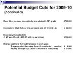 potential budget cuts for 2009 10 continued