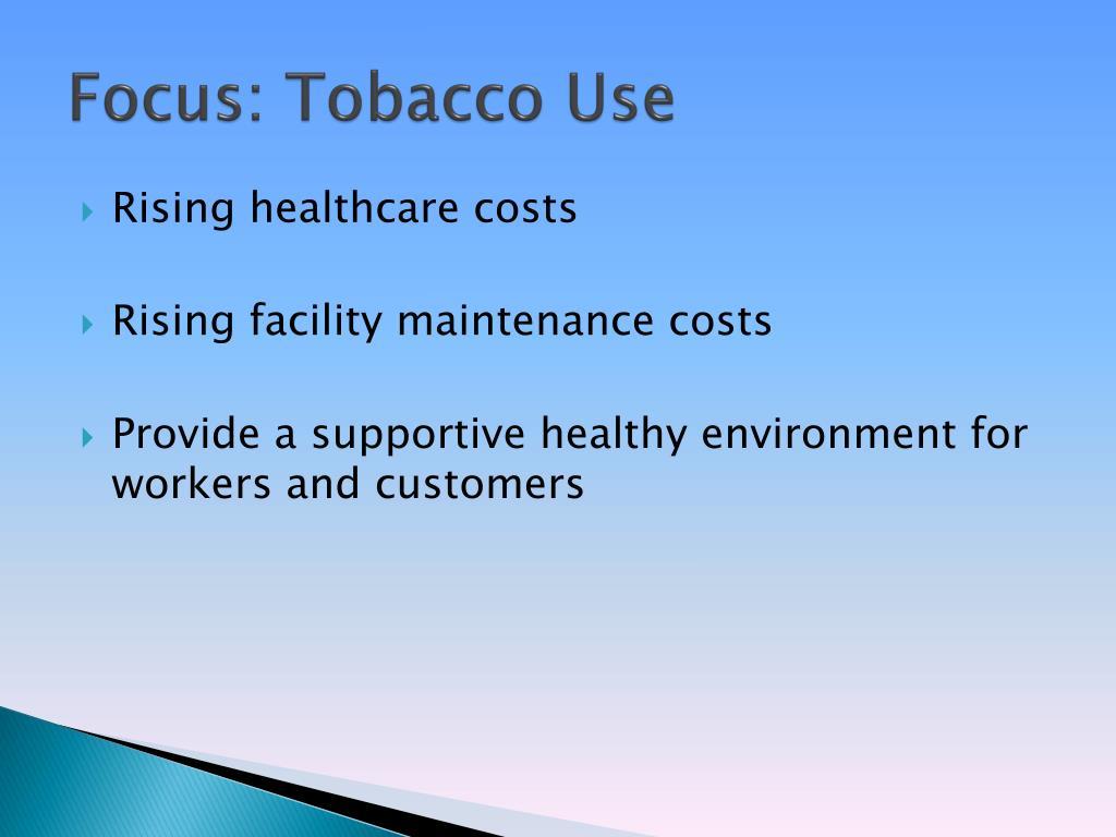 Focus: Tobacco Use