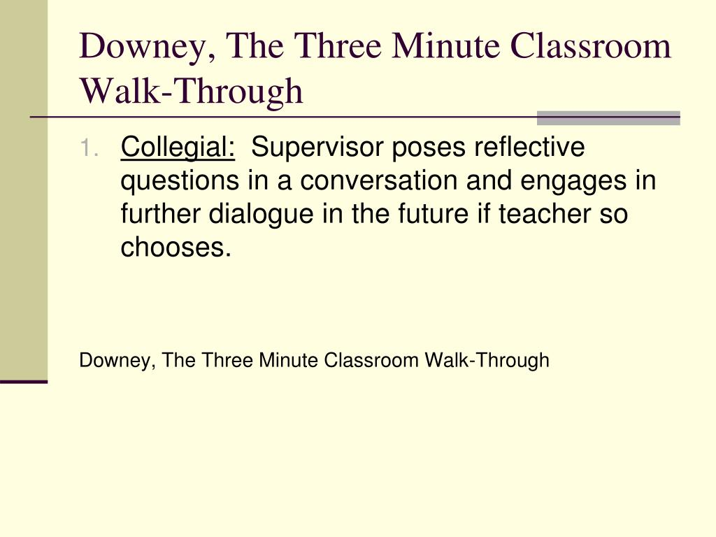 Downey, The Three Minute Classroom Walk-Through