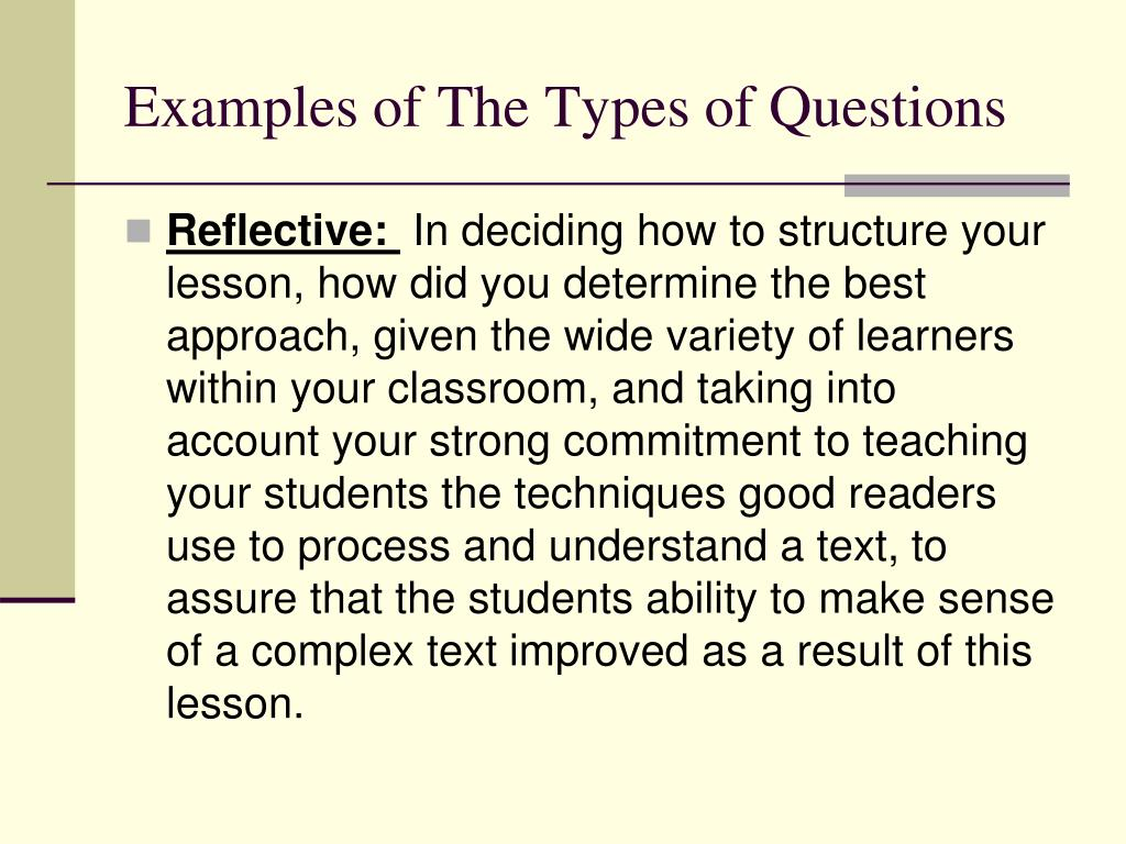 Examples of The Types of Questions
