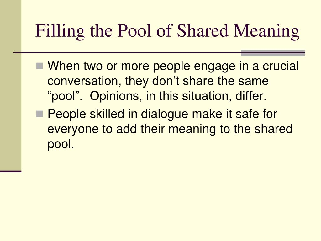 Filling the Pool of Shared Meaning