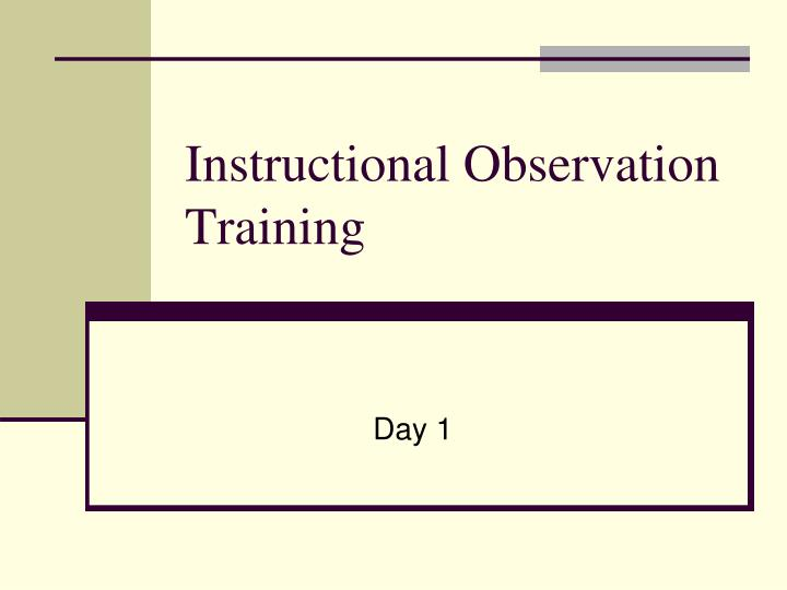 Instructional observation training l.jpg