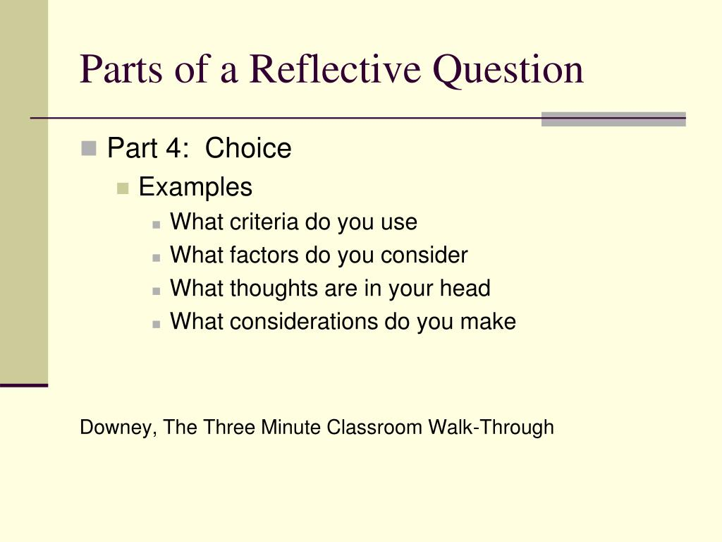 Parts of a Reflective Question