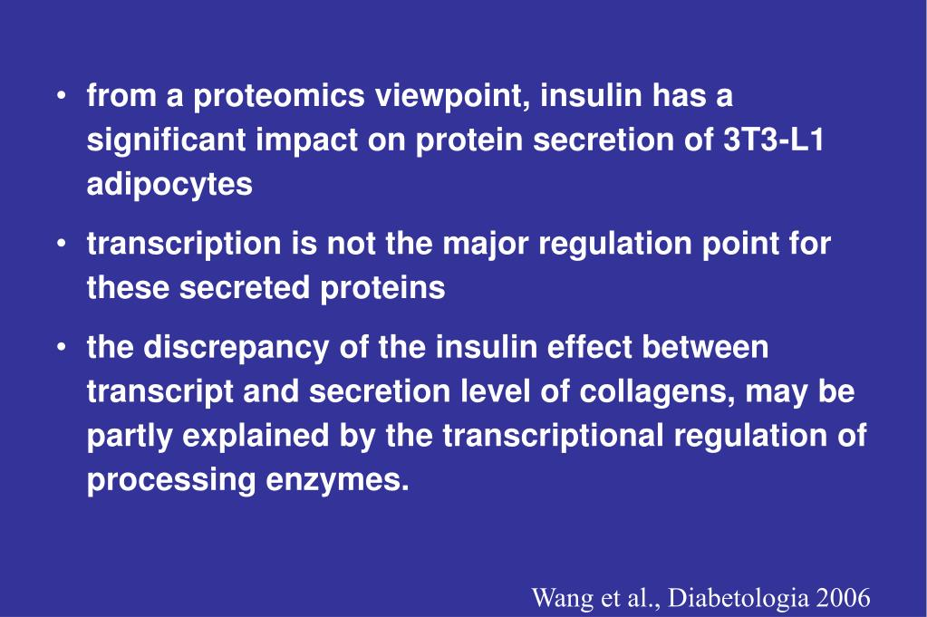 from a proteomics viewpoint, insulin has a significant impact on protein secretion of 3T3-L1 adipocytes