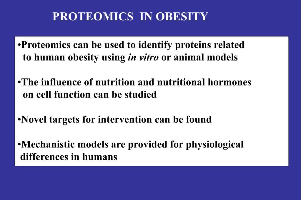 PROTEOMICS  IN OBESITY