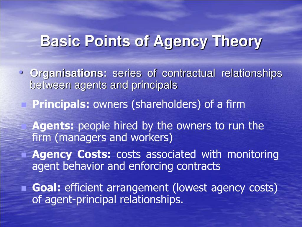 Basic Points of Agency Theory