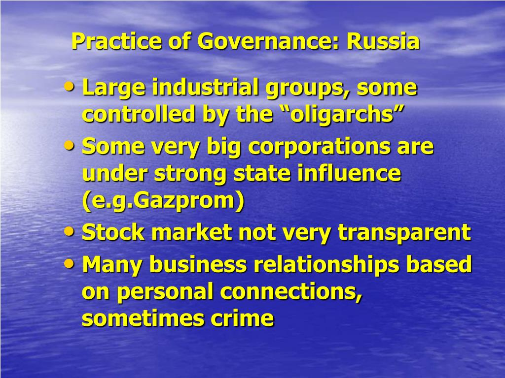 Practice of Governance: Russia