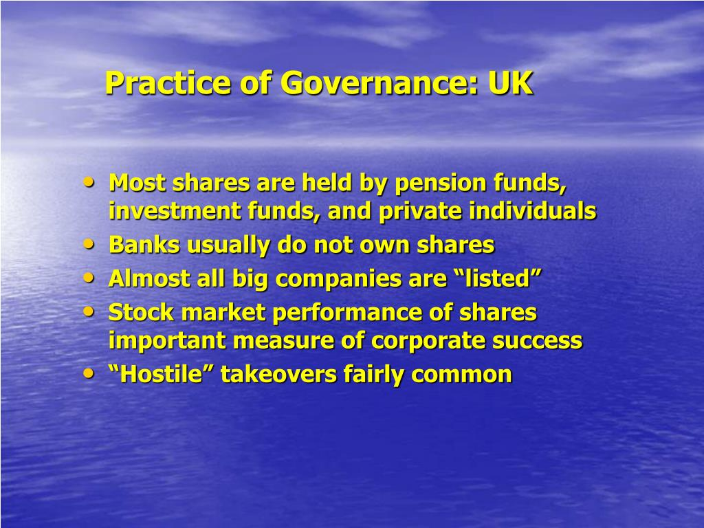 Practice of Governance: UK
