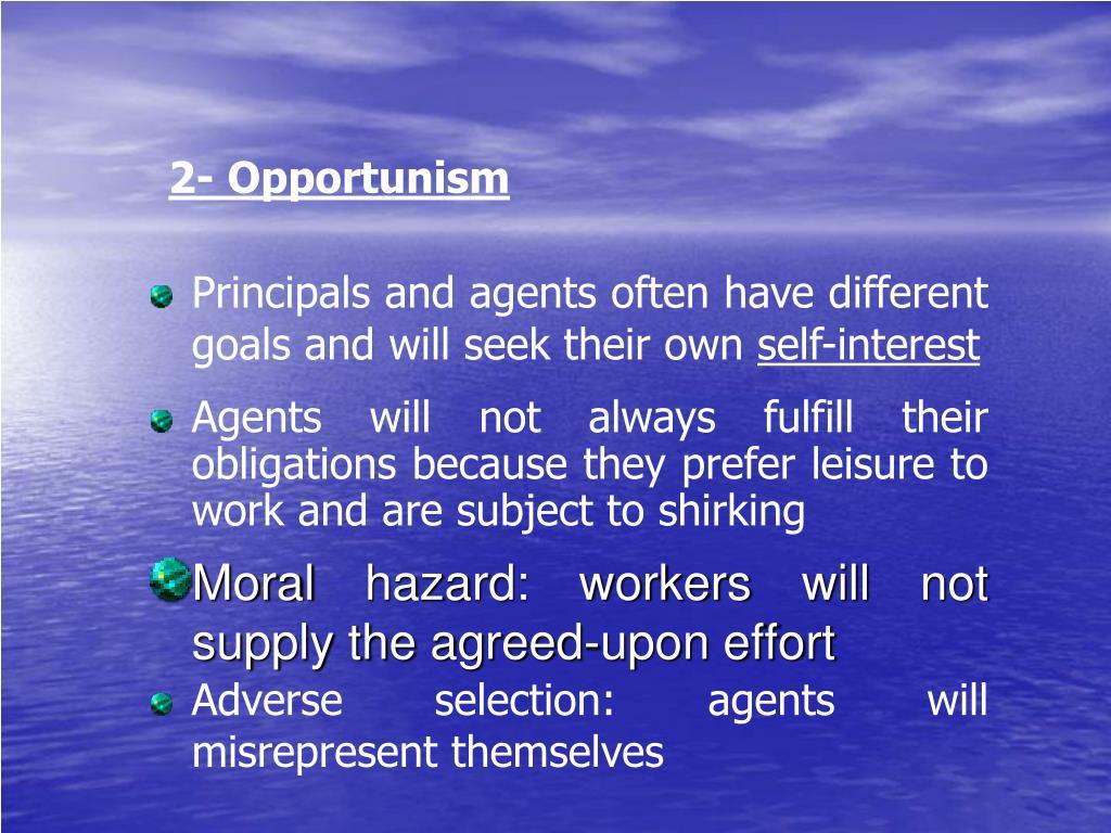 2- Opportunism