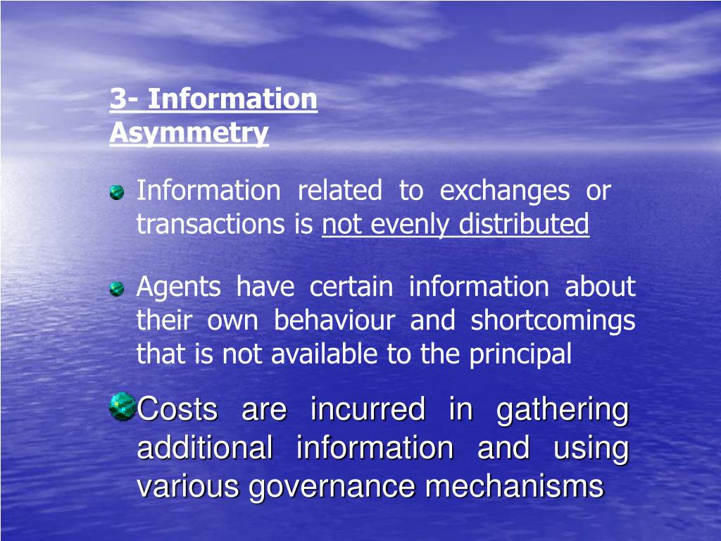3- Information Asymmetry