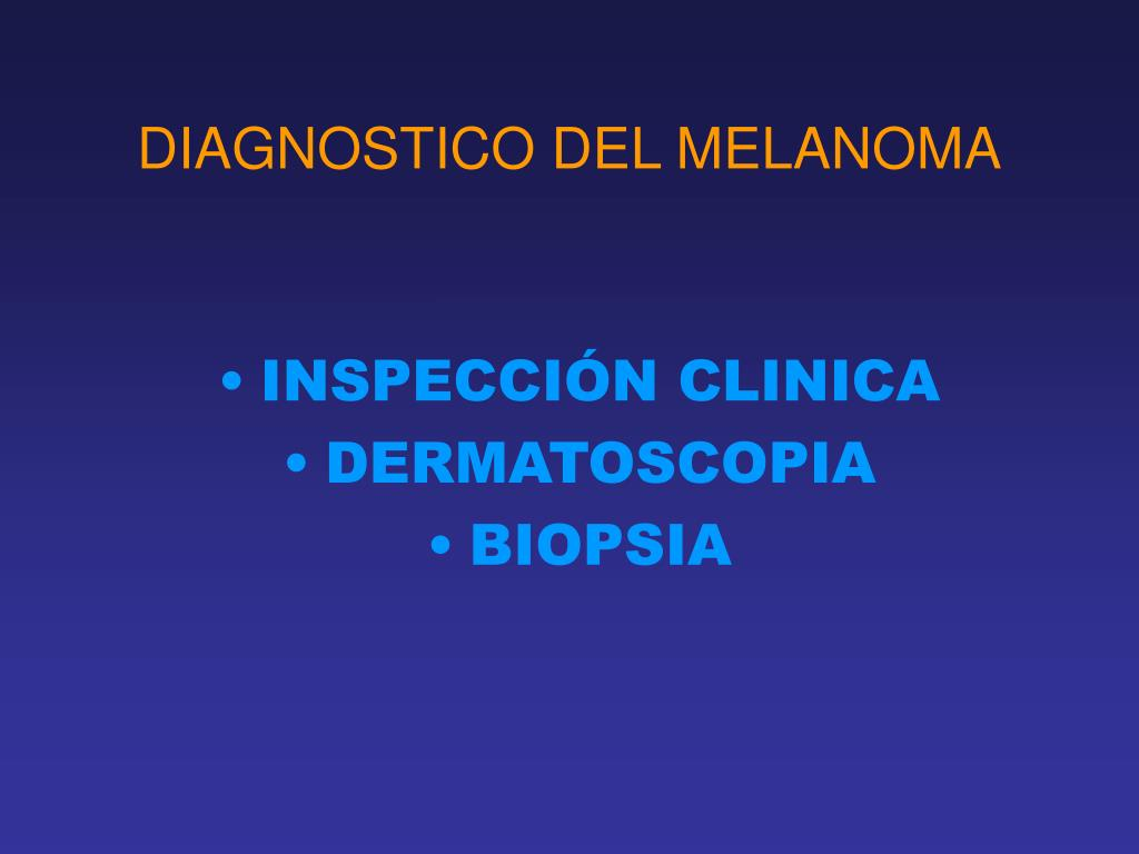 DIAGNOSTICO DEL MELANOMA