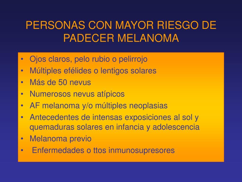 PERSONAS CON MAYOR RIESGO DE PADECER MELANOMA