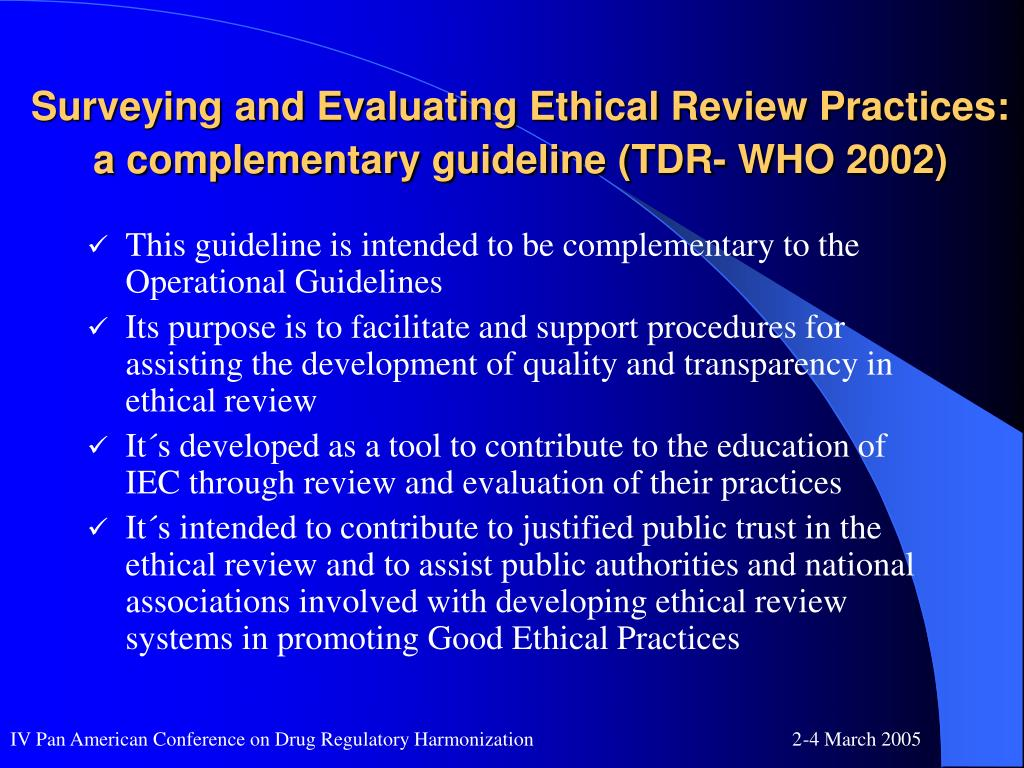 Surveying and Evaluating Ethical Review Practices: a complementary guideline (