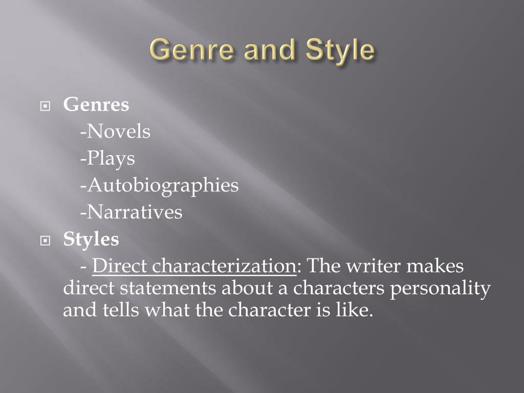 Genre and Style