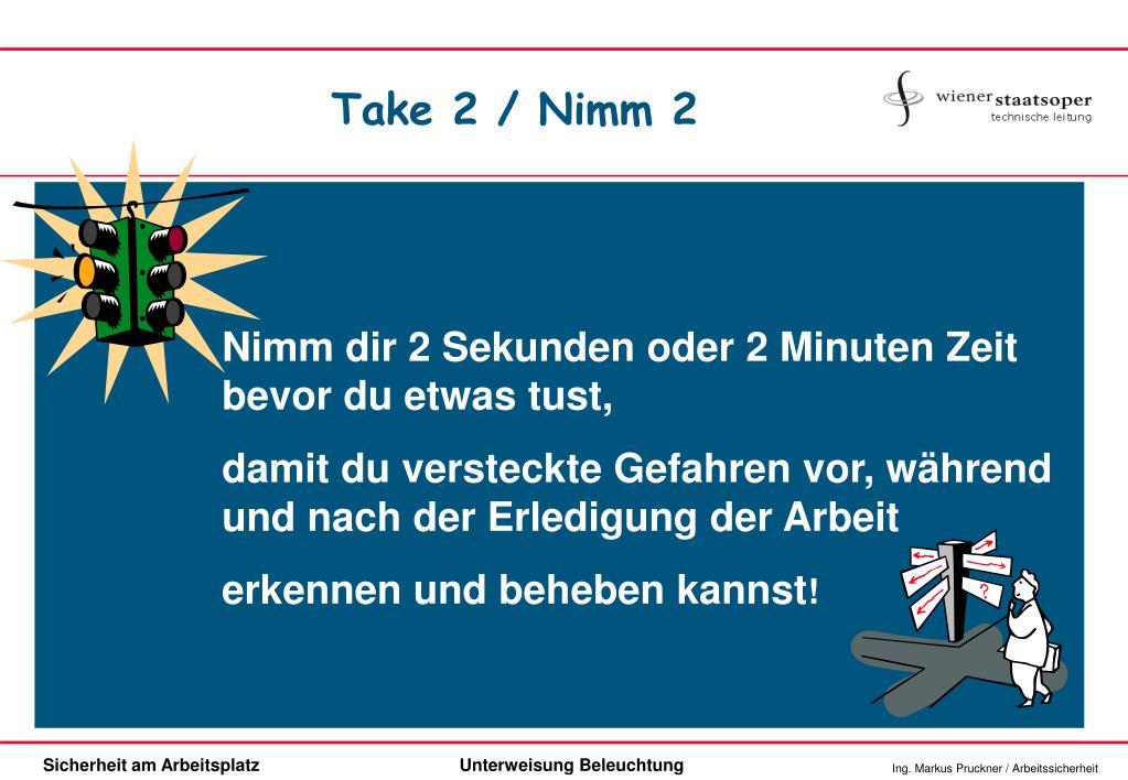 Take 2 / Nimm 2