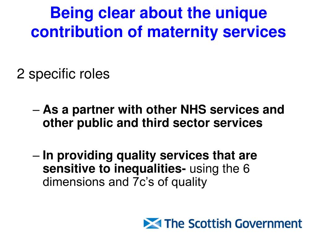 Being clear about the unique contribution of maternity services
